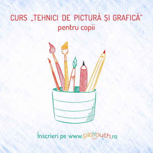 PlaYouth curs tehnici de pictura si grafica